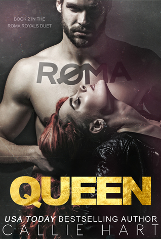 CC's ARC Review ~ Roma Queen by Callie Hart | Crazies R Us